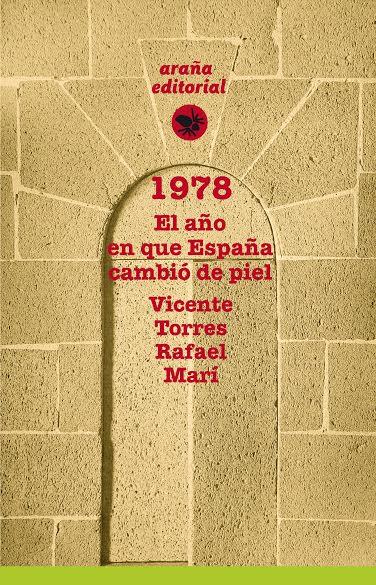 """Presentación """"1978. El año en que España cambió de piel"""""""